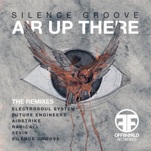 Silence Groove - Air Up There (The Remixes)