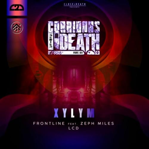 Xylym - Corridors Of Death Part 12