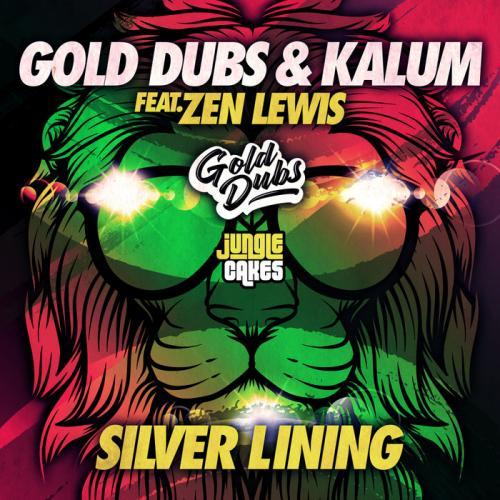 Gold Dubs & Kalum Ft. Zen Lewis - Silver Lining