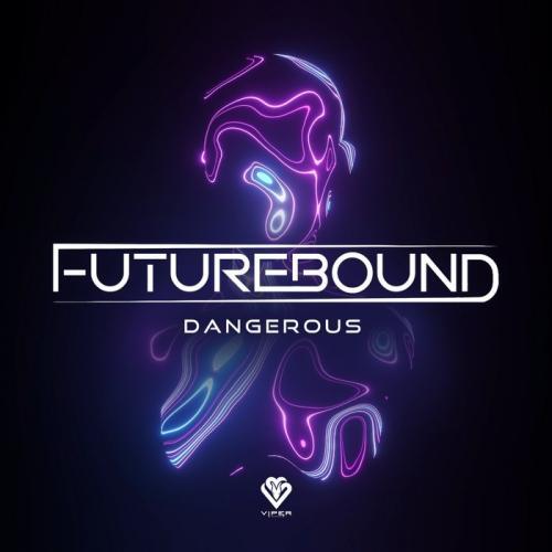 Futurebound - Dangerous