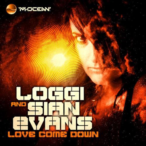 Loggi & Sian Evans - Love come down