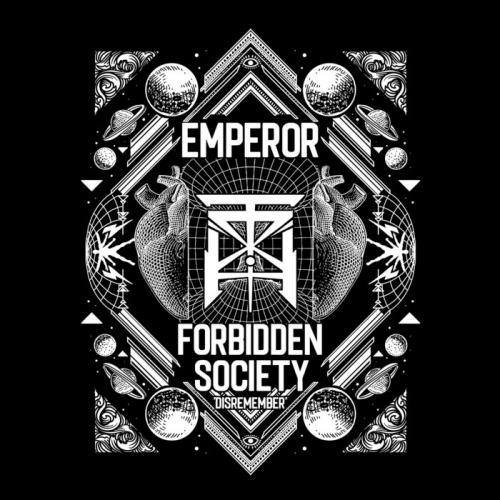 Emperor and Forbidden Society - Disremember