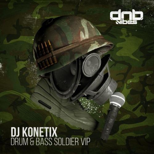 Konetix - Drum and Bass Soldier (VIP)