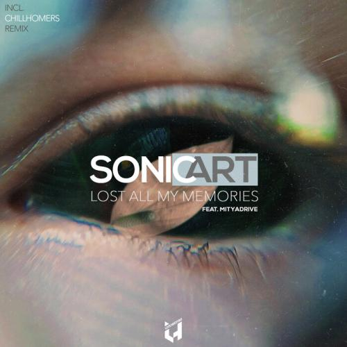 Sonic Art Ft. Mityadrive - Lost All My Memories (+ Chillhomers Remix)