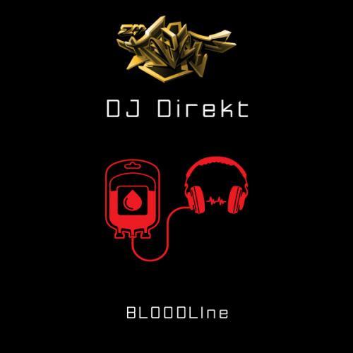 DJ Direkt - BLOODLIne EP