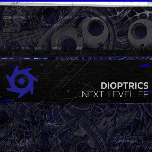 Dioptrics: Next Level EP
