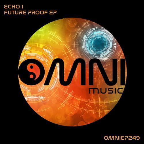 Echo 1 - Futureproof EP [Omni Music]