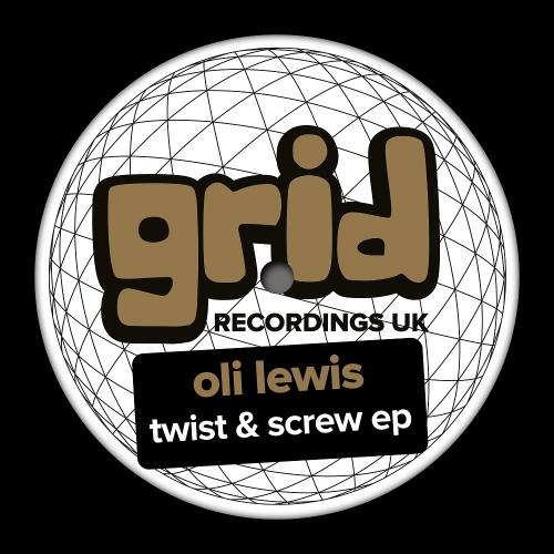 Oli Lewis - Twist & Screw EP