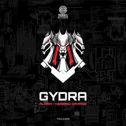Gydra: Alarm / Hearing Damage [Trendkill Records]