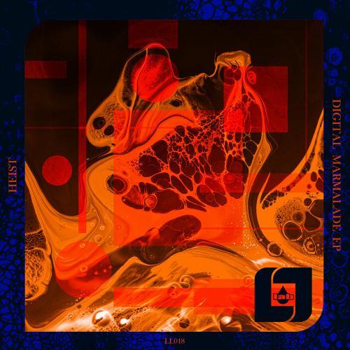 Heist - Digital Marmalade EP