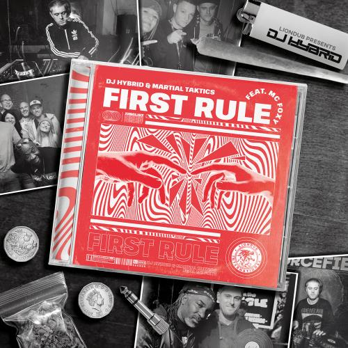 DJ Hybrid / Martial Taktics feat MC Foxy - First Rule - Liondub International