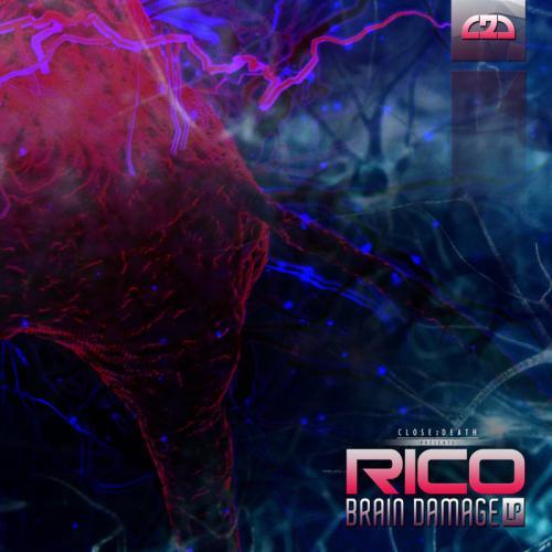Rico - Brain Damage EP