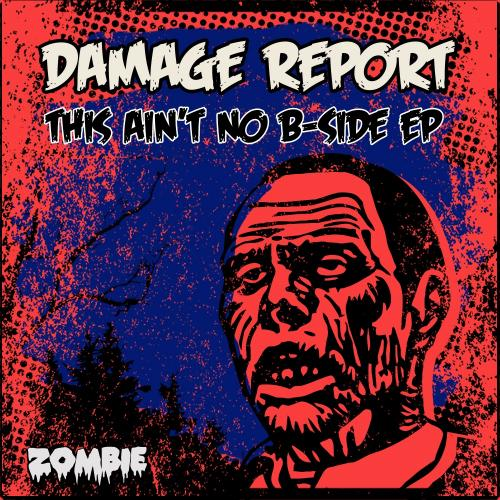 Damage Report - This Ain't No B-Side EP