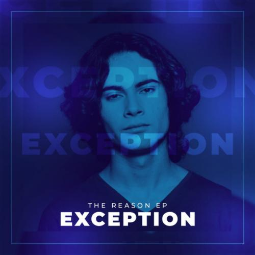 Exception - The Reason EP