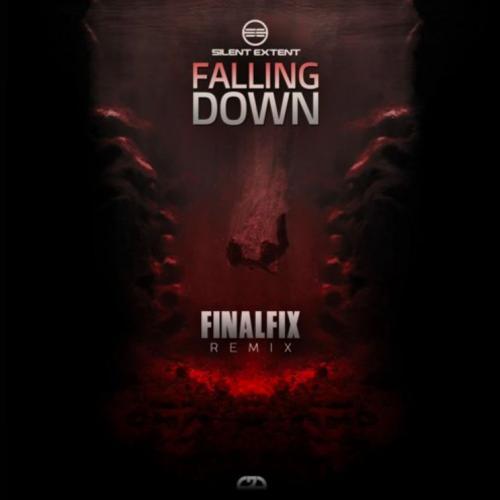 Silent Extent - Falling Down (Finalfix Remix)