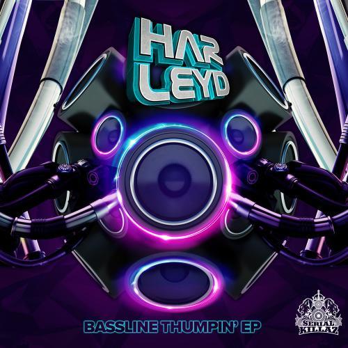 Harley D - Bassline Thumpin' EP